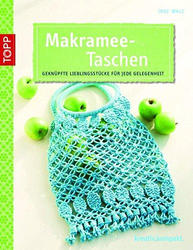 9783772441042: Makramee-Taschen: Geknüpfte Lieblingsstücke für jede Gelegenheit