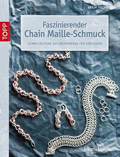 9783772441455: Faszinierender Chain Maille-Schmuck