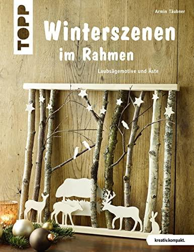9783772441769: Winterszenen im Rahmen (kreativ.kompakt.)