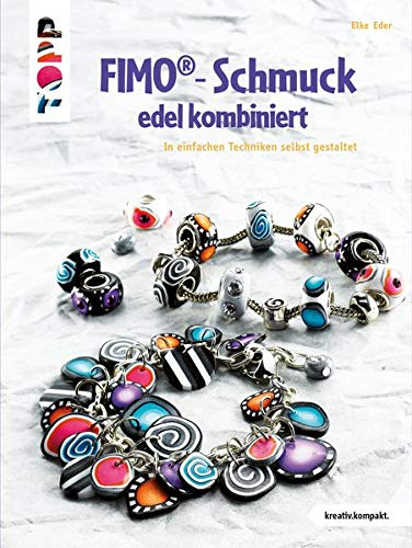 9783772449703: FIMO-Schmuck edel kombiniert: In einfachen Techniken selbst gestaltet