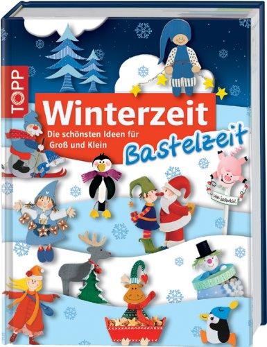 9783772451553: Winterzeit, Bastelzeit: Die schönsten Ideen für Groß und Klein