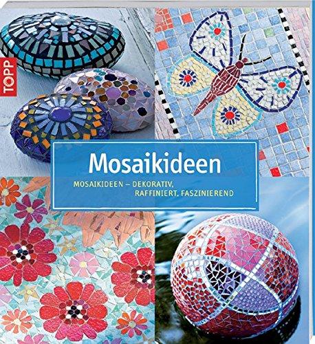 9783772451737: Mosaikideen: Mosaikideen - Dekorativ, raffiniert, faszinierend