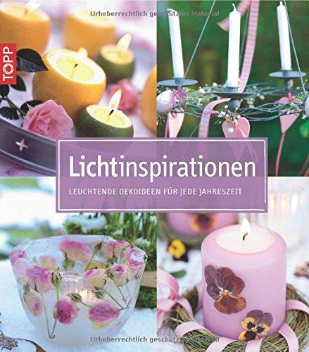 9783772451829: Lichtinspirationen: Leuchtende Dekoideen für jede Jahreszeit
