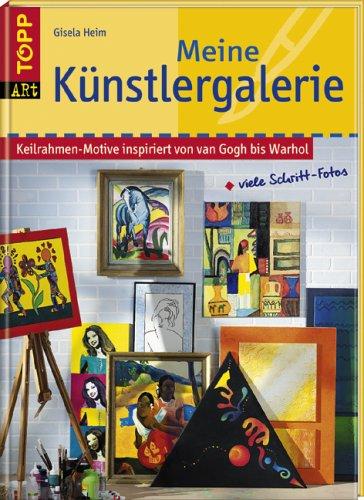 9783772452291: Meine Künstlergalerie