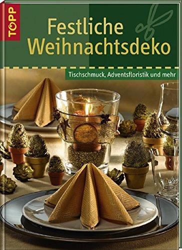 9783772452765 festliche weihnachtsdeko tischschmuck adventsfloristik und mehr zvab gudrun - Festliche weihnachtsdeko ...