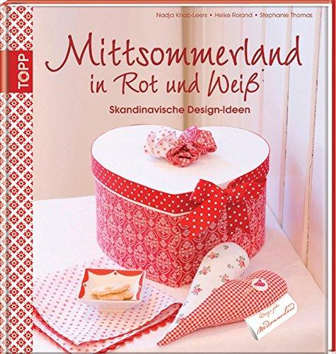 9783772455650: Mittsommerland in Rot und Weiß: Skandinavische Design-Ideen