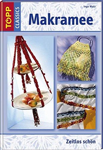 9783772456503: Makramee: Technik mit Tradition. Umfassender Grundlagenteil. Zahlreiche Modelle