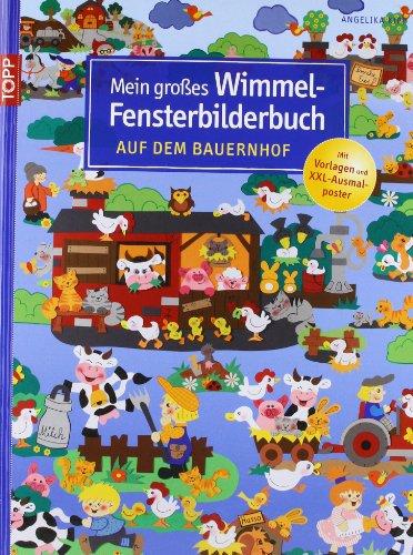 9783772457258: Mein großes Wimmel-Fensterbilderbuch. Auf dem Bauernhof