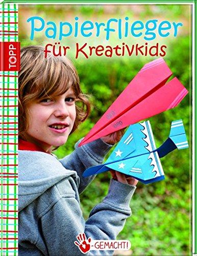 9783772457760: Handgemacht! Papierflieger: für Kreativkids
