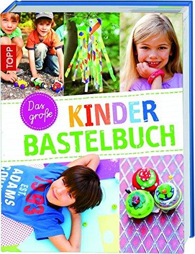 9783772457838: Das große Kinderbastelbuch
