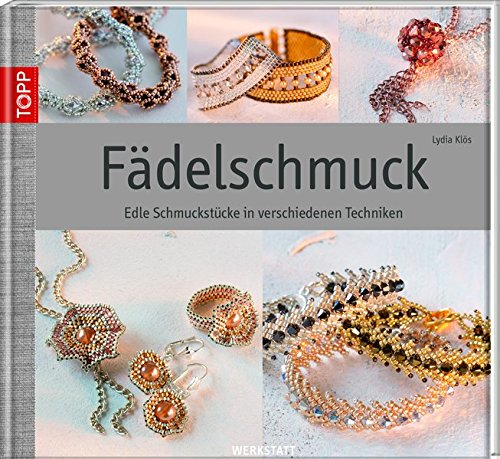 9783772458446: Fädelschmuck: Edle Schmuckstücke in verschiedenen Techniken