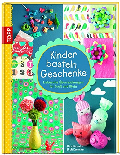 9783772459573: Kinder basteln Geschenke