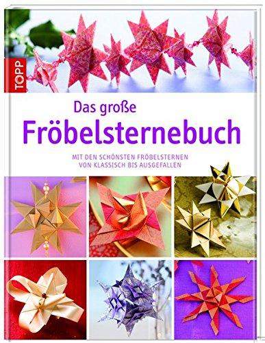Das große Fröbelsternebuch: Frech Verlag GmbH