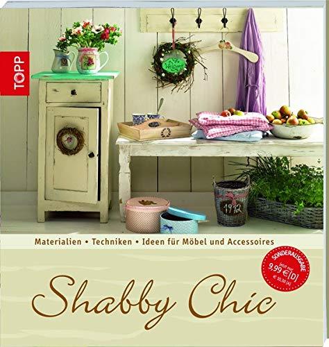 9783772459757: Shabby Chic: Materialien - Techniken - Ideen für Möbel und Accessoires