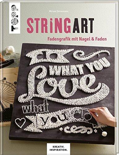 String Art (kreativ.inspiration.): Fadengrafik mit Nagel &