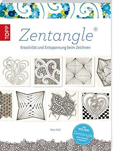 9783772461842: Zentangle: Kreativität und Entspannung beim Zeichnen ((mit Button: Der neue Trend/Zentangle/Beim Zeichnen entspannen))