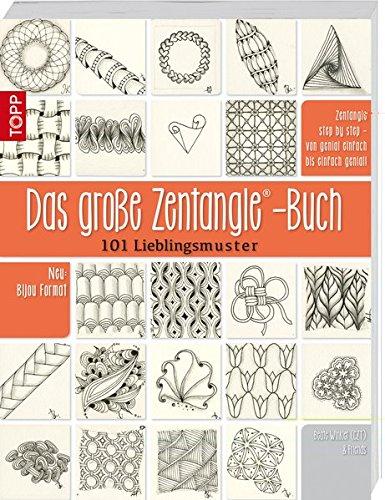 9783772462290: Das große Zentangle-Buch: 101 Lieblingsmuster