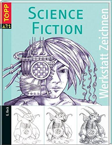 9783772462337: Werkstatt Zeichnen. Science-Fiction