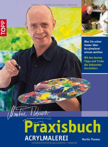 9783772462672: Praxisbuch Acrylmalerei
