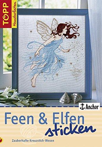 9783772466380: Feen & Elfen sticken: Zauberhafte Kreuzstich-Motive