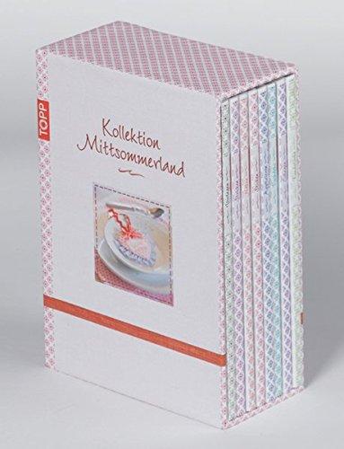 9783772467165: Kollektion Mittsommerland: 1 - Binder: Nähen (eh) 2 - Boß-Kulbe: Sticken (eh) 3 - Altmayer: Collagen (nw) 4 - Binder: Applizieren (eh) 5 - Laing: ... Stricken (eh) 7 - Laing: Tischdeko (hir)