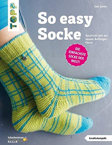 9783772469558: Die Easy-Socke (kreativ.kompakt.): Gestrickt mit der neuen Anf�nger-Ferse