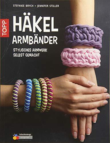 9783772469596: Häkelarmbänder: stylisches Armwerk selbst gemacht