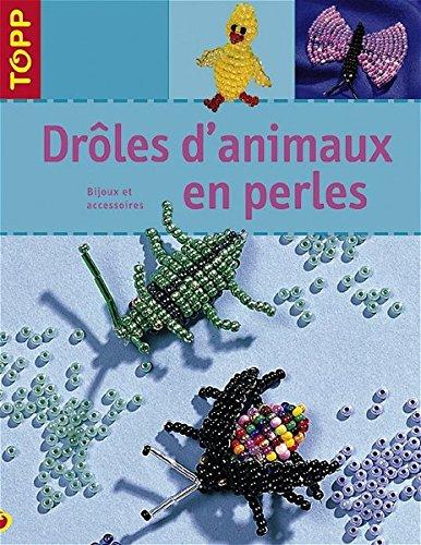 Droles d'animaux en perles: Bijoux et accessoires: Sabine Koch