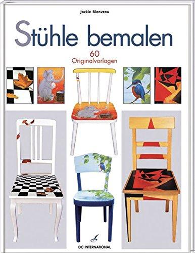 9783772472015: Stühle bemalen: 60 Originalvorlagen
