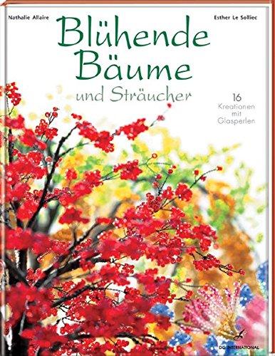 9783772472039: Blühende Bäume und Sträucher