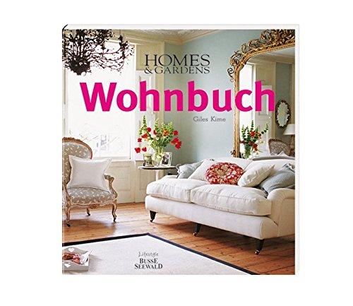 9783772473296: Homes & Gardens Wohnbuch