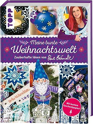 9783772475757: Meine bunte Weihnachtswelt