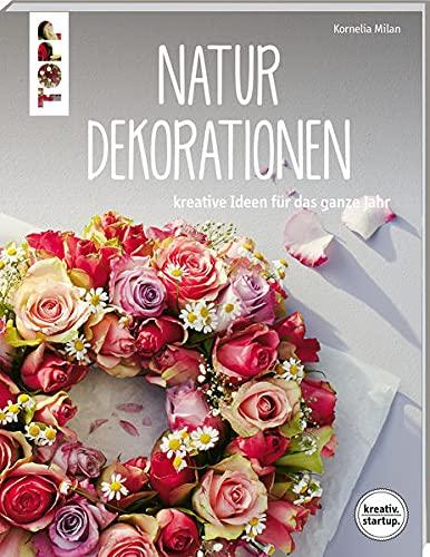 9783772481857: Natur-Dekorationen (kreativ.startup.)
