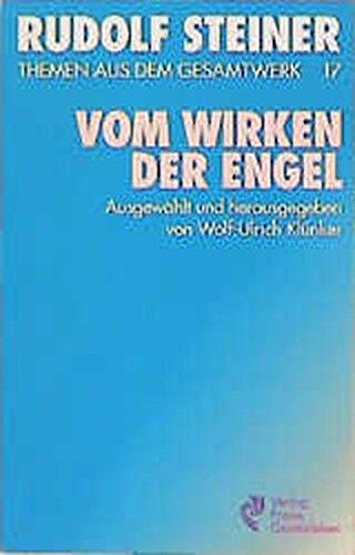 9783772500879: (Steiner, Rudolf): Rudolf Steiner Themen aus dem Gesamtwerk (Themen TB.), Nr.17, Vom Wirken der Engel