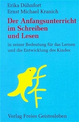 9783772502279: Der Anfangsunterricht im Schreiben und Lesen in seiner Bedeutung für das Lernen und die Entwicklung des Kindes