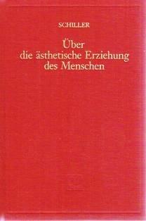 9783772503184: Über die ästhetische Erziehung des Menschen in einer Reihe von Briefen. Mit Ausführungen Rudolf Steiners über Wesen und Bedeutung von Schillers Ästhetischen Briefen