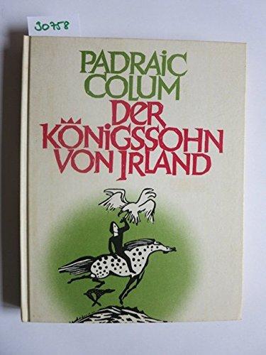 9783772504860: Der Königssohn von Irland