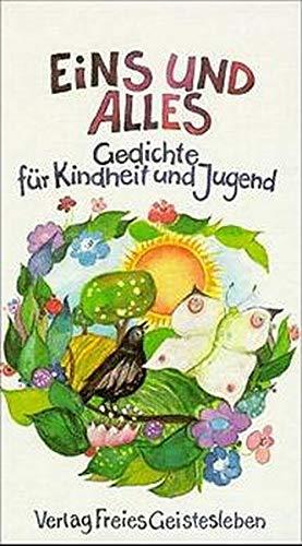 9783772506307: Eins und Alles: Gedichte für Kindheit und Jugend