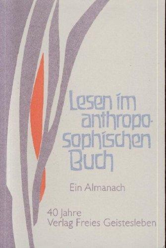 9783772508660: Lesen im anthroposophischen Buch. 40 Jahre Verlag Freies Geistesleben. Ein Almanach