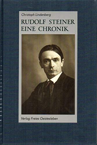 9783772509056: Rudolf Steiner, eine Chronik: 1861-1925