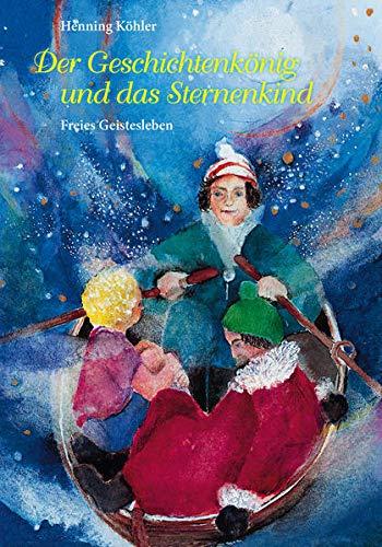 9783772509124: Der Geschichtenkönig und das Sternenkind