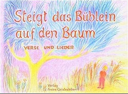 9783772509421: Steigt das Büblein auf den Baum. Verse und Lieder.