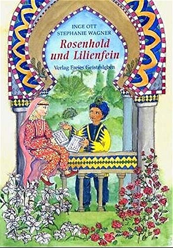 9783772511493: Rosenhold und Lilienfein
