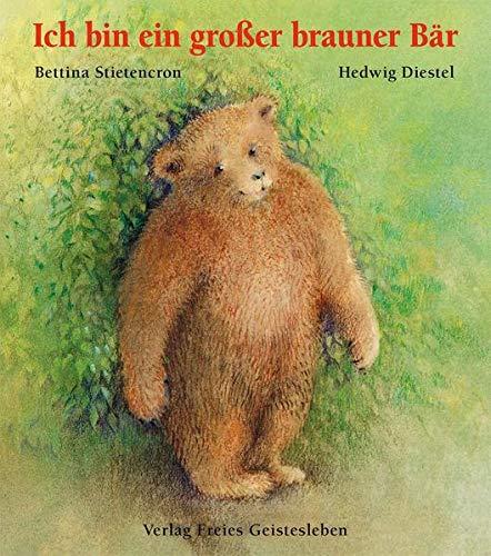 9783772514456: Ich bin ein großer brauner Bär.