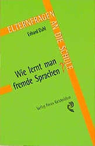 9783772515088: Wie lernt man fremde Sprachen?