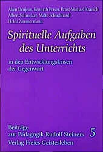 9783772516078: Spirituelle Aufgaben des Unterrichts in den Entwicklungskrisen der Gegenwart