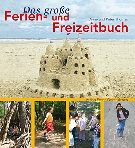 9783772516115: Das grosse Ferien- und Freizeitbuch