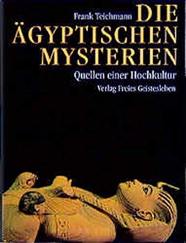 Die ägyptischen Mysterien: Frank Teichmann