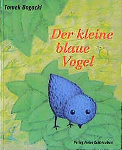 9783772517495: Der kleine blaue Vogel