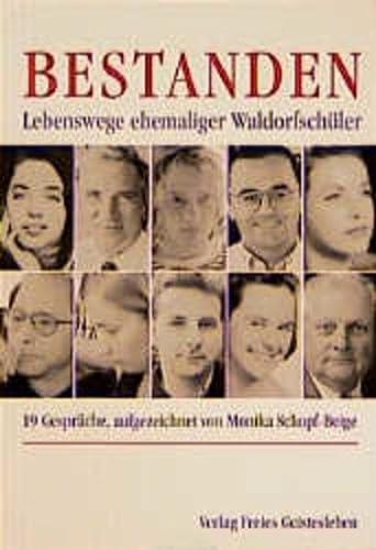 9783772517693: Bestanden. Lebenswege ehemaliger Waldorfschüler.